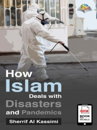 Book of: How Islam Deals with Disasters and Pandemics